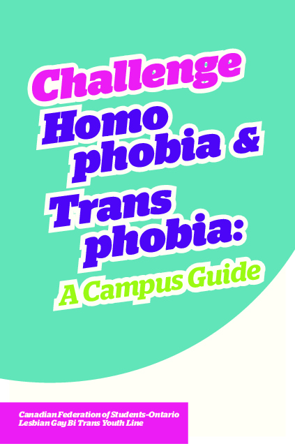 Challenge Homophobia & Transphobia: A Campus Guide