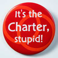 It's the Charter, stupid!