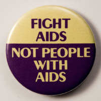 Fight AIDS Not People With AIDS