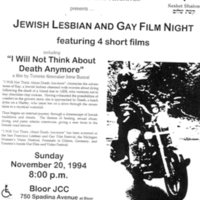 "Flyer for Congregation Keshet Shalom's Jewish Lesbian and Gay Film Night on 20 November 1994 in conjunction with the Jewish Lesbian and Gay Archives, screening  4 short films including ""I Will Not Think About Death Anymore"" at the Jewish Community Centre on Spadina Avenue."