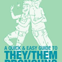 A Quick and Easy Guide to They Them Pronouns - cover.jpg