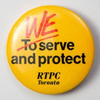 We serve and protect: RTPC Toronto