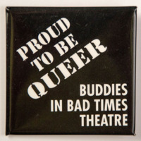 Proud to be Queer: Buddies in Bad Times Theatre
