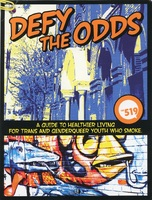 Defy the Odds: A Guide to Healthier Living for Trans and Genderqueer Youth Who Smoke