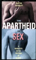 The Apartheid of Sex: A Manifesto on the Freedom of Gender